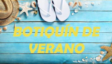 El botiquín de verano ideal, qué debes llevarte de vacaciones